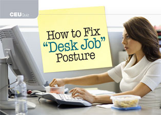 How to Fix Desk Job Posture