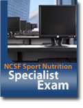 NCSF Sport Nutrition Specialist Exam