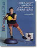 Bosu Strength and Athletic Conditioning for Personal Trainers
